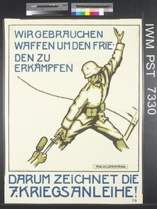 Darum Zeichnet die Siebente Kriegsanleihe! [Therefore Subscribe to the Seventh War Loan!]