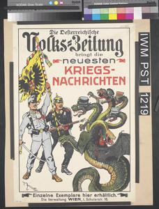 Die Oesterreichische Volks-Zeitung Bringt die Neuesten Kriegsnachrichten [The Austrian People's Newspaper Brings the Latest News of the War]