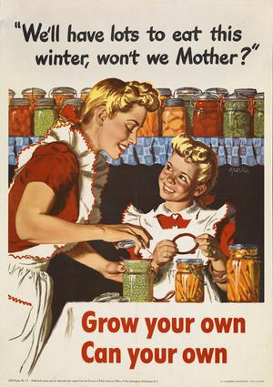 We'll Have Lots to Eat This Winter, Won't We Mother? - Grow Your Own - Can Your Own
