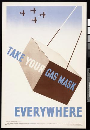 Take your Gas Mask Everywhere