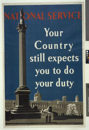 NATIONAL SERVICE - YOUR COUNTRY STILL EXPECTS YOU TO DO YOUR DUTY