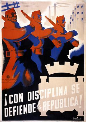 !Con Disciplina Se Defiende La Republica!