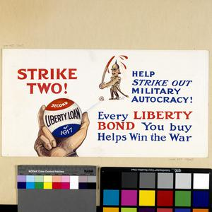 Strike Two! - Second Liberty Loan of 1917