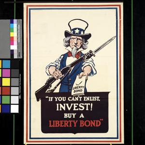 If You Can't Enlist, Invest! Buy a Liberty Bond