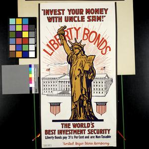 Invest Your Money With Uncle Sam! Liberty Bonds