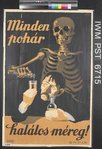 Minden Pohar - Hálalos Méreg! [Each Glass – A Dose of Deathly Poison!]
