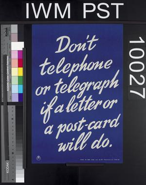Don't Telephone or Telegraph