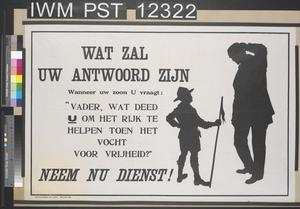 Wat Zal Uw Antwoord Zijn [What Will Your Answer Be - What Did You Do to Help When Our Empire Fought for Freedom?]