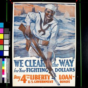 We Clear the Way for Your Fighting Dollars - Buy 4th Liberty Loan