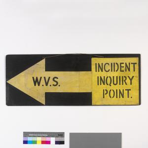 direction sign, WVS Incident Enquiry Point