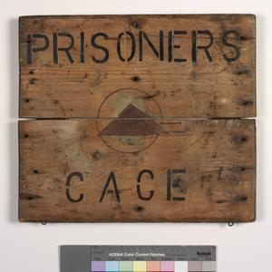 location sign, prisoners' cage