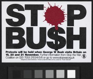 Stop Bu$h [Stop Bush]