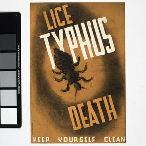 Lice - Typhus - Death - Keep Yourself Clean