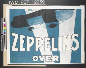 Zeppelins Over Your Town