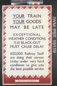 Your Train - Your Goods - May be Late