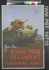 Attack in the Field Begins in This Depot (recto) Join the Royal Tank Regiment (verso)