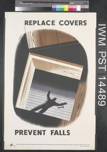 Replace Covers - Prevent Falls (recto) Accidents Mean Wasted Effort (verso)