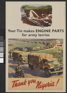 YOUR TIN MAKES ENGINE PARTS FOR ARMY LORRIES - THANK YOU NIGERIA!