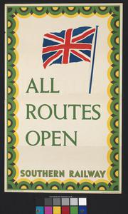 ALL ROUTES OPEN - SOUTHERN RAILWAY