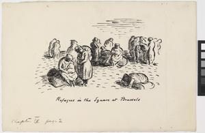 Refugees in the Square at Brussels; Illustrations for 'Baggage to the Enemy'