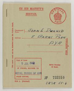 National rationing : general ration book - R.B.1 (General) : [food ration book issued to Joan E. Duguid, 3 Barns Park, Ayr, dated 8 July 1940]