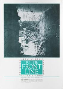 To The Front Line - Leslie Cole [exhibition]