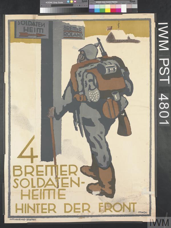 Vier Bremer Soldatenheime Hinter der Front [Four Bremen Soldiers' Recreation Centres Behind the Front]