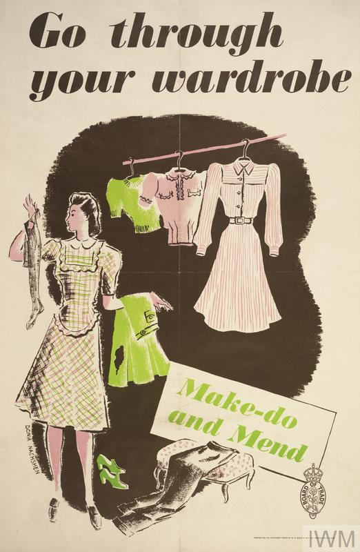 the image fills the majority of the design with text in black positioned above. Text in green is incorporated in the lower right of the image within a box. image: a young woman sorting through a wardrobe of clothes. text: Go through your wardrobe Make-do and Mend.