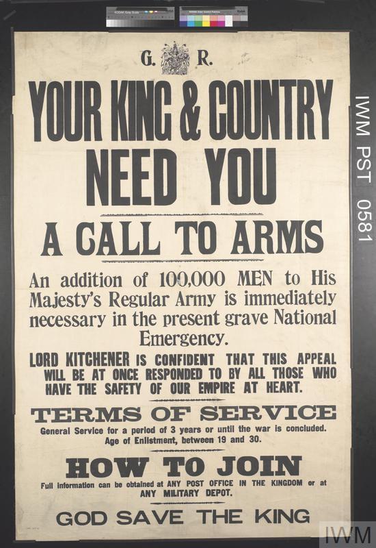 Your King and Country Need You - A Call to Arms
