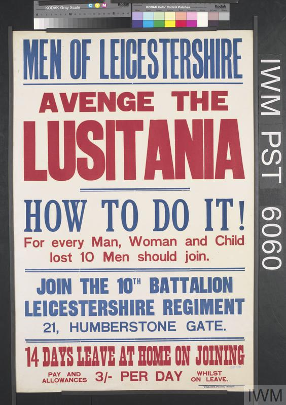 Men of Leicestershire - Avenge the Lusitania