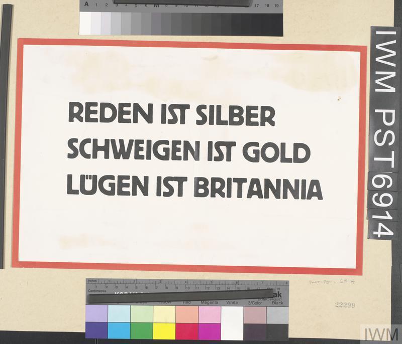 Reden ist Silber, Schweigen ist Gold, Lügen ist Britannia [Speech is Silver, Silence is Golden, Lying is Britannia]