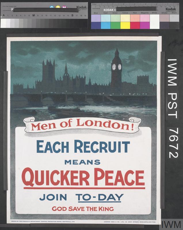 Men of London! - Each Recruit means Quicker Peace