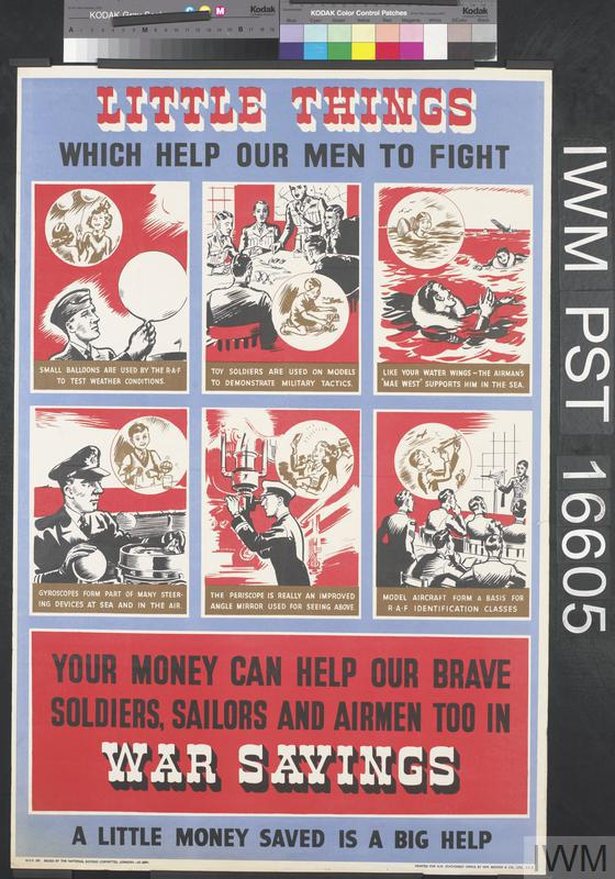 Little Things Which Help Our Men to Fight - War Savings