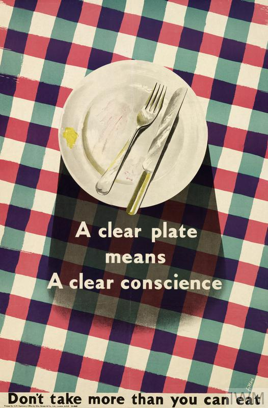 a plate with cutlery on a checked table-cover. text: A clear plate means A clear conscience Don't take more than you can eat