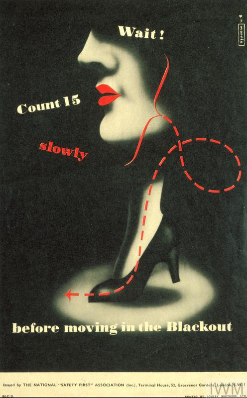 a composite image of a woman's face, seen in profile, and a woman's foot, both partly hidden in dark shadows. They are connected by a meandering broken red line. text: g.r. morris Wait! Count 15 slowly before moving in the Blackout Issued by THE NATIONAL 'SAFETY FIRST' ASSOCIATION (Inc.), Terminal House, 52, Grosvenor Gardens, London, S.W.1 BLC/9. PRINTED BY LOXLEY BROTHERS, LTD.