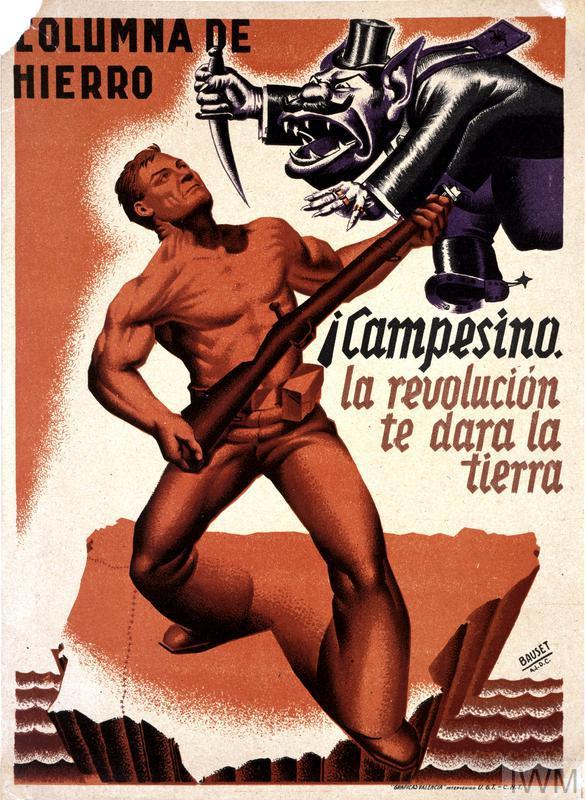 Columna De Hierro. Campesino La Revolucion Te Dara La Tierra!
