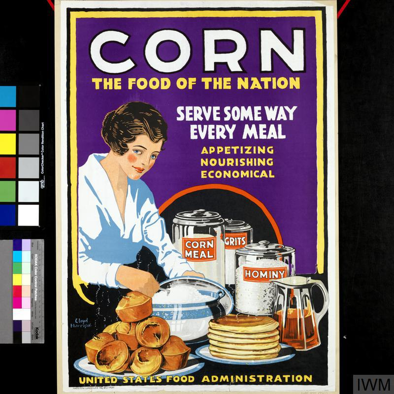 Corn - the Food of the Nation   Imperial War Museums