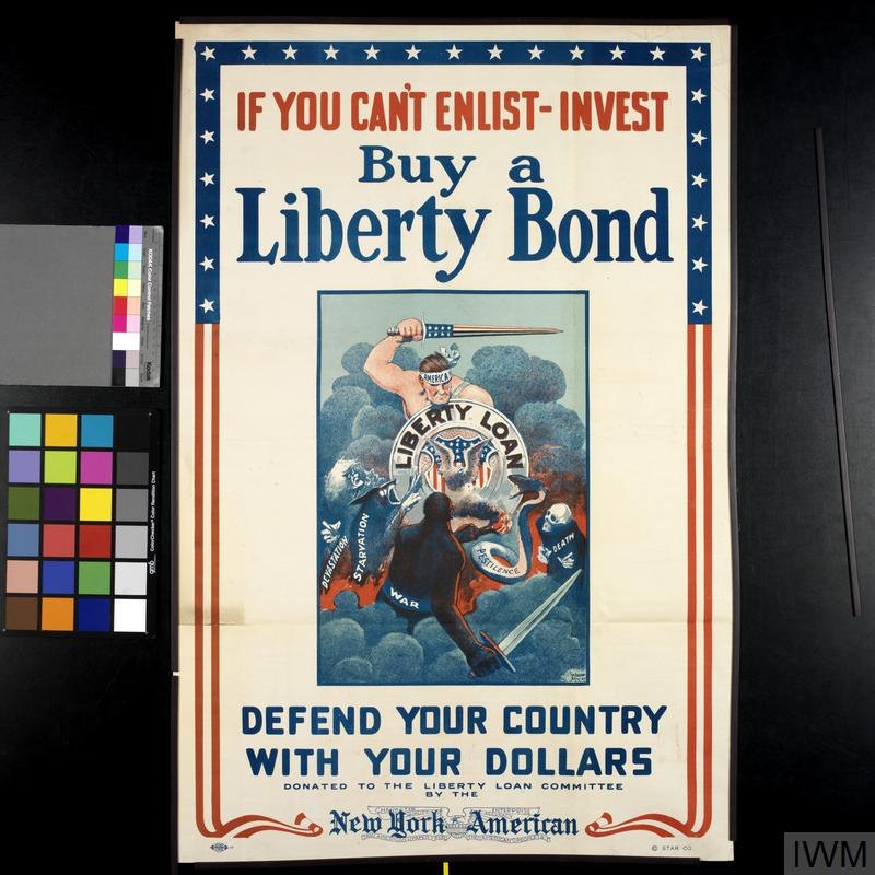 If You Can T Enlist Invest Buy A Liberty Bond Imperial War Museums