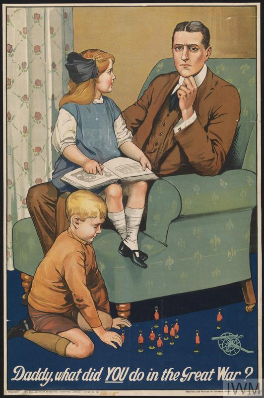 British recruitment poster - 'Daddy, what did YOU do in the Great War?'