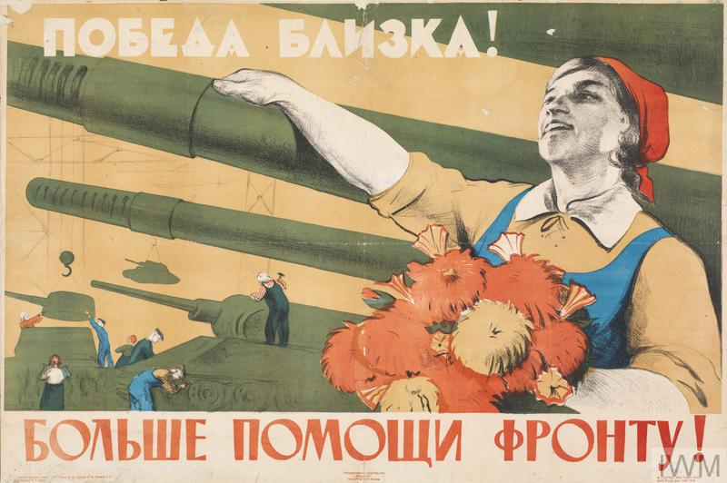 Russian poster. Translation reads: 'The Victory is close at hand! More help to the front!'