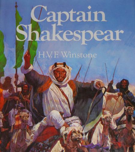 Captain Shakespear: A Portrait by H.V.F. Winston