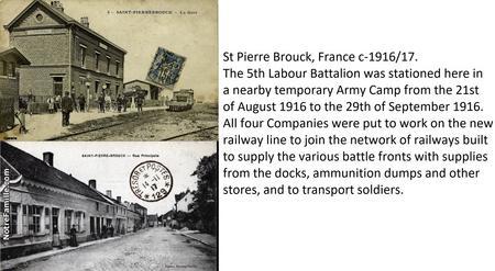 Postcard photos of St Pierre Brouck c-1916/7.