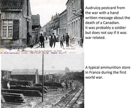 Audruicq during WW1. Ammunition Dump, France WW1.