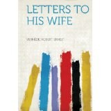 Letters to his wife and anthology of his poetry